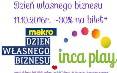 Inca Play świętuje Dzień Własnego Biznesu razem z Makro!